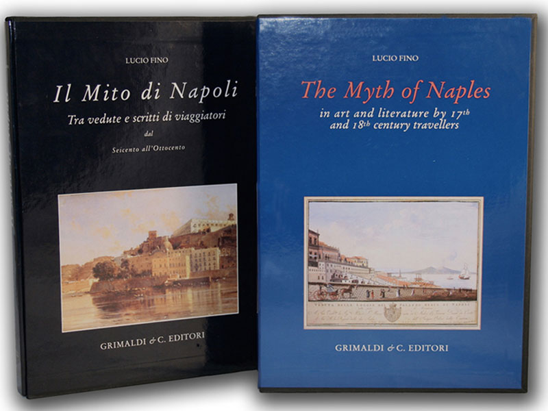 The Myth of Naples in art and literature by 17th and 18th century travellers libri libri antiquaria napoli colonnese